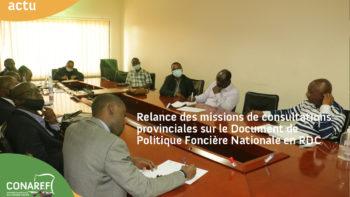 Permalien vers:RELANCE DES MISSIONS DE CONSULTATIONS PROVINCIALES SUR LE DOCUMENT DE POLITIQUE FONCIERE NATIONALE EN RDC